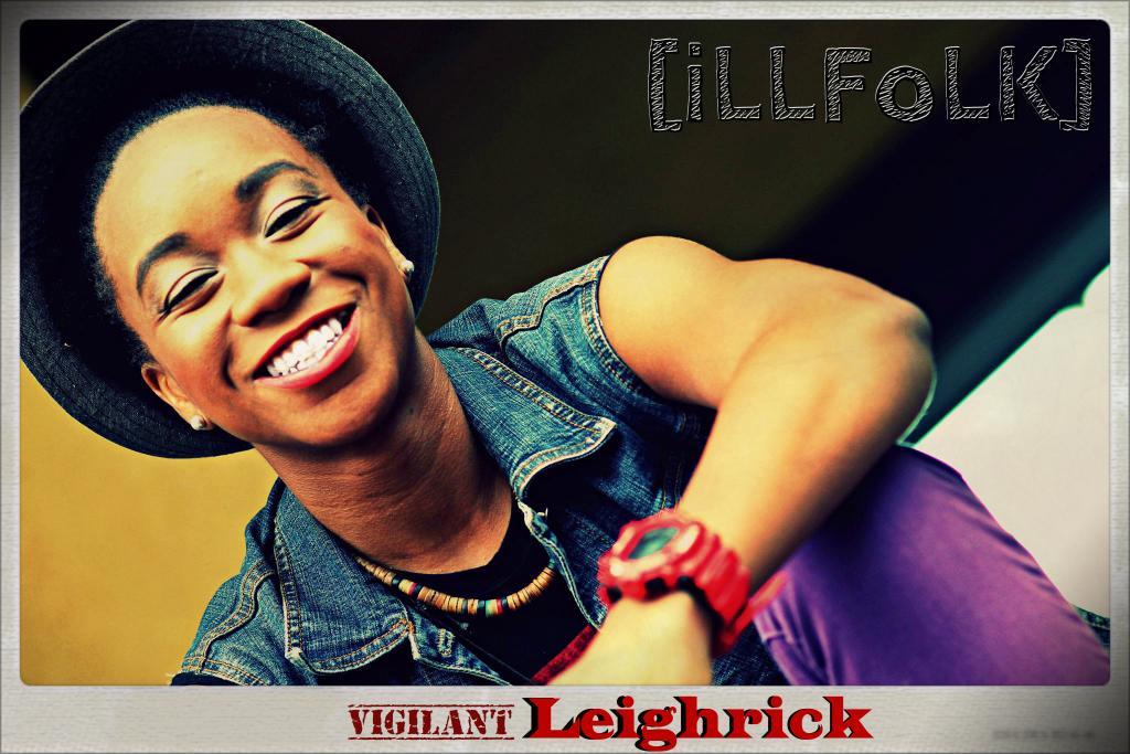 I am [vigilant] Leighrick